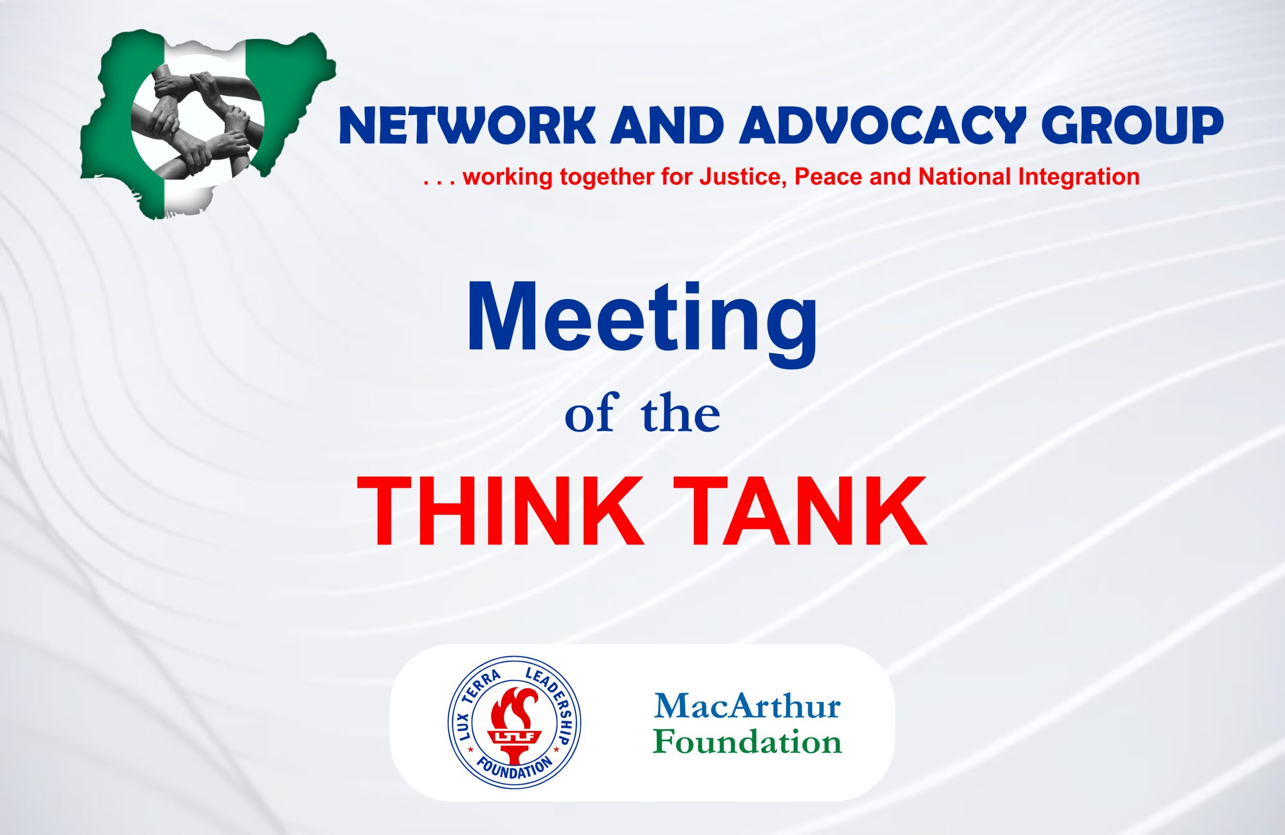 LUX TERRA NETWORK AND ADVOCACY GROUP HOLDS FIFTH MEETING OF THE THINK TANK. EXPRESS OPTIMISM ON SURMOUNTING CURRENT SECURITY CHALLENGES